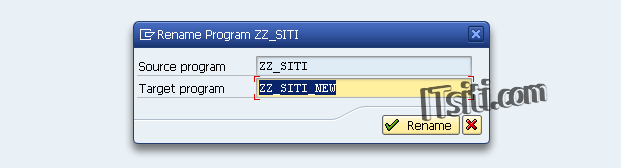 SE38 - Rename ABAP Program ITSITI